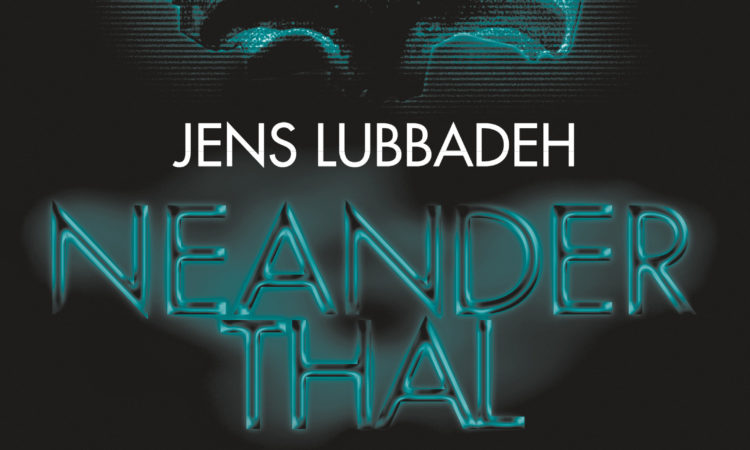 Cover Neanderthal von Jens Lubbadeh